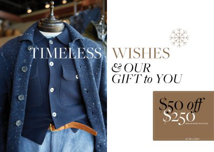 Timeless Wishes & Our Gift to You...$50 off $250.